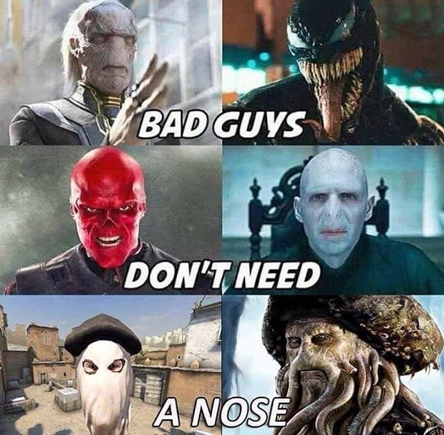 Bad Guys Nose