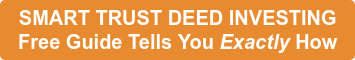SMART TRUST DEED INVESTING  Free Guide Tells You Exactly How