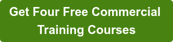 Get Four Free Commercial    Training Courses